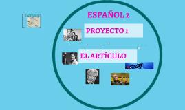 Copy of Proyecto Uno