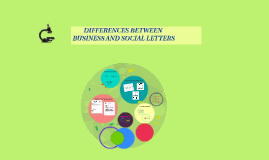 Copy of Copy of DIFFERENCES BETWEEN BUSINESS AND SOCIAL LETTERS