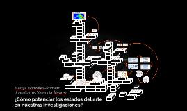 ¿Cómo potenciar los estados del arte en nuestras investigaci