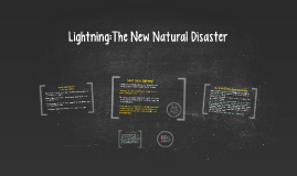 Lightning : The New Natural Disaster