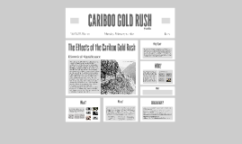 CARIBOO GOLDRUSH