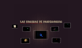 Las Sombras de Pandemonium