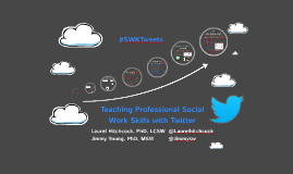 Teaching Professional Social Work Skills with Twitter