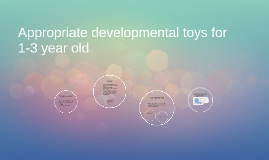 Appropriate developmental toys for 1-3 year olds