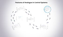 Features of Analogue in Control Systems
