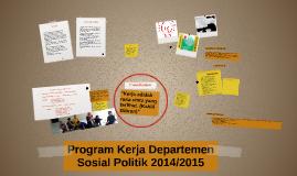 Copy of Program Kerja Departemen Sosial Politik 2014/2015