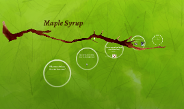 Maple Syrup Presentation for Producers