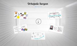 Senior Project: Orthopedic Surgeon