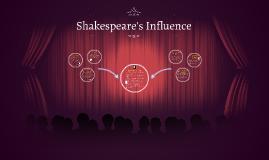 Shakespeare's Influence