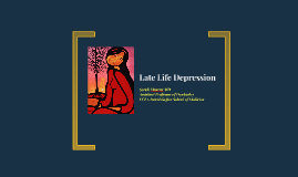 Late Life Depression- Project Echo