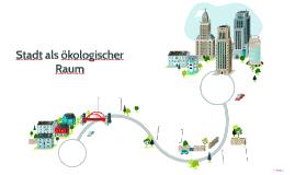 Stadt als ökologischer Raum