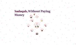 Copy of Sadaqah, Without Paying Money
