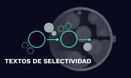 Copy of TEXTOS DE SELECTIVIDAD