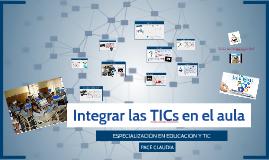 INTEGRAR LAS TICs EN EL AULA