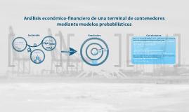 Análisis económico-financiero de una terminal de contenedores               mediante modelos probabilísticos