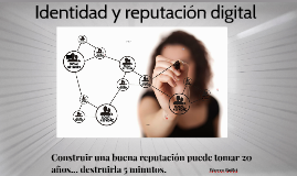 Identidad y reputación digital