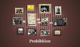 Copy of Prohibition