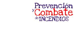 Prevención y Combate de Incendios Básico