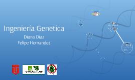 Ingeniería Genetica