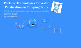 Portable Technologies for Water Purification on Camping Trip