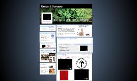 Drugs & Dangers