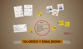 COLOIDES Y EMULSIONES