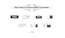 Wine, Dine & Connect (WDC) Committee