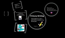 Copy of Primary Writing