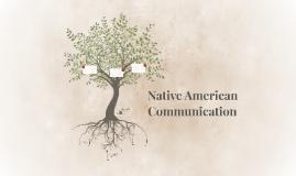 Native American Communication