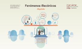 Fenómenos Mecánicos