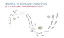 Copy of Brooker.Lopez.Level2.Week6Seminar: Planning for Technology Integration