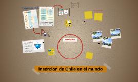 Inserción de Chile en el mundo