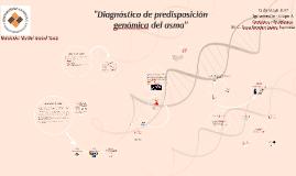 """""""Diagnóstico de predisposición genómica del asma"""""""