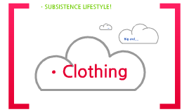 Subsistence Lifestyle