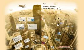 Copy of Robots aéreos: helicópteros