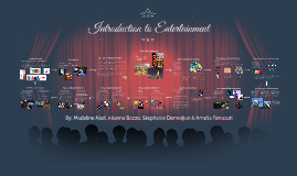 Introduction to Entertainment Industry