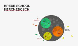 BREDE SCHOOL KERCKEBOSCH