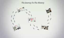 The Journey To The History