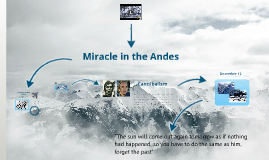 Miracle in the Andes by Mercedes Urías on Prezi