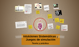 Intuiciones Sistemáticas y Juegos de simulación