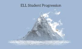 Progression of a Beginner ELL