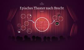 Episches Theater nach Brecht