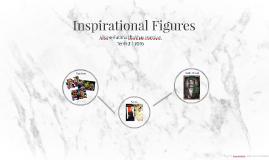 Inspirational Figures