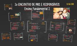 2º ENCONTRO DE PAIS E RESPONSÁVEIS