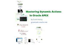 Mastering Dynamic Actions