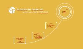 Filosofia de trabalho pessoal (Fernando Ralha)