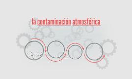 la contamination atmosferica