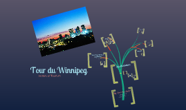 Travel and Toursim- Winnipeg.