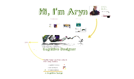 Intro to Aryn's Cognitive Design Resume