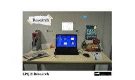 LPQ 2: Research